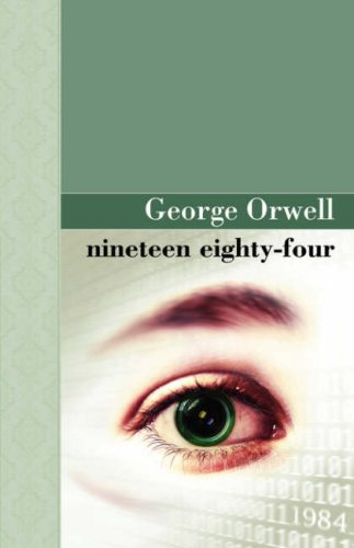 Nineteen Eighty Four (Akasha Classic) (1605121649) by George Orwell
