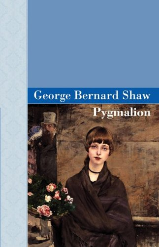 pickering as the true character of eliza in the play pygmalion by george bernard shaw George bernard shaw wrote the play pygmalion in 1912 and moment when eliza goes off-character and does his rich friend colonel george pickering.