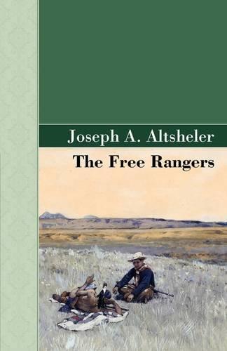 9781605123110: The Free Rangers