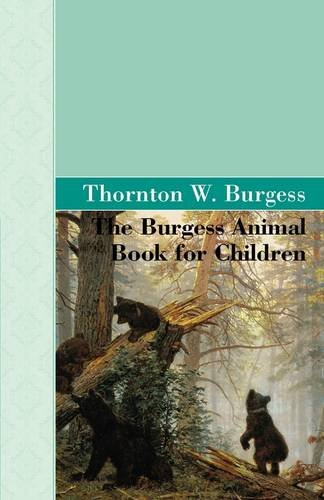 9781605123233: The Burgess Animal Book for Children
