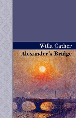 9781605123288: Alexander's Bridge (Akasha Classics)