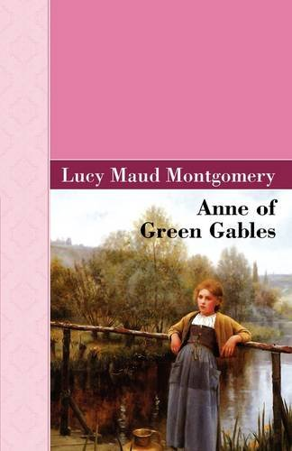 9781605123752: Anne of Green Gables (Akasha Classic)
