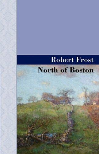 9781605124445: North of Boston (Akasha Classic Series)