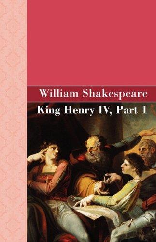 9781605125626: King Henry IV, Part 1