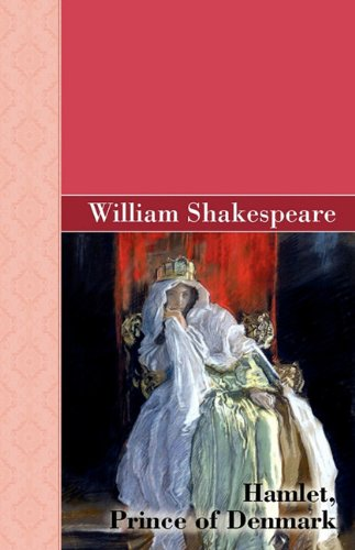 9781605125749: Hamlet, Prince of Denmark (Akasha Classic)