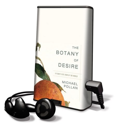 9781605140261: The Botany of Desire: Library Edition