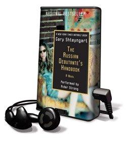 Russian Debutante's Handbook - on Playaway (1605143294) by Gary Shteyngart