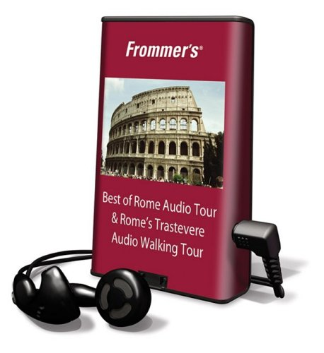 9781605145778: Frommer's Best of Rome Audio Tour & Rome's Trastevere Audio Walking Tour: Library Edition