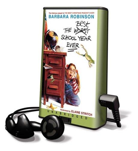 The Best School Year Ever (PLAYAWAY): Barbara Robinson