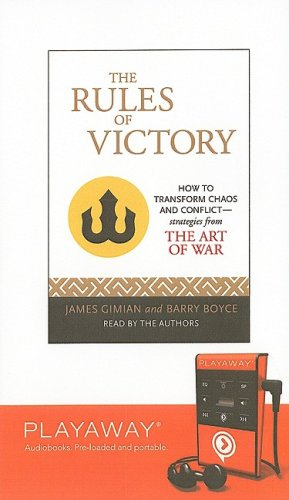 The Rules of Victory: How to Transform Chaos and Conflict: Strategies from the Art of War: Boyce, ...