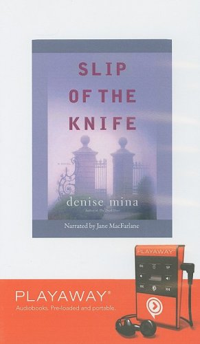 9781605149615: Slip of the Knife [With Headphones] (Playaway Adult Fiction)