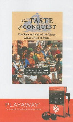 9781605149684: The Taste of Conquest: The Rise and Fall of the Three Great Cities of Spice: Library Edition