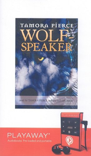 Wolf Speaker (The Immortals) (1605149713) by Pierce, Tamora