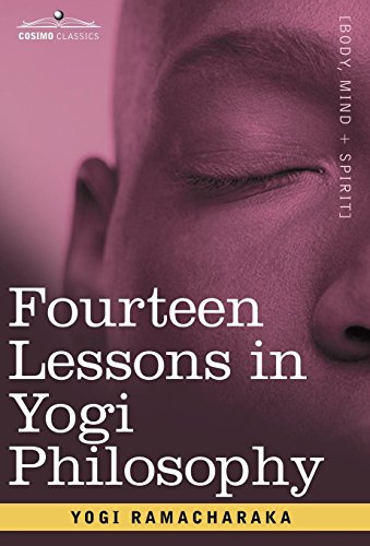 9781605200361: Fourteen Lessons in Yogi Philosophy