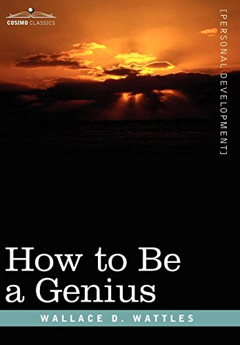 9781605200507: How to Be a Genius or the Science of Being Great