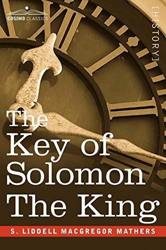 9781605200651: The Key of Solomon The King (Clavicula Salomonis)