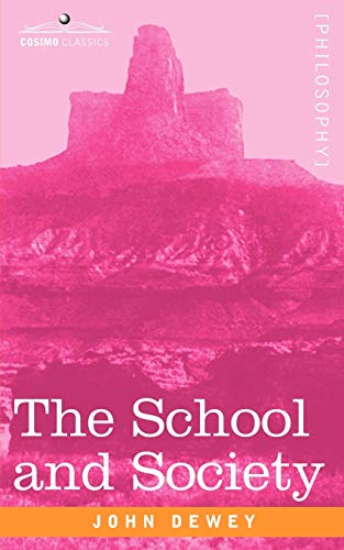 9781605200927: The School and Society