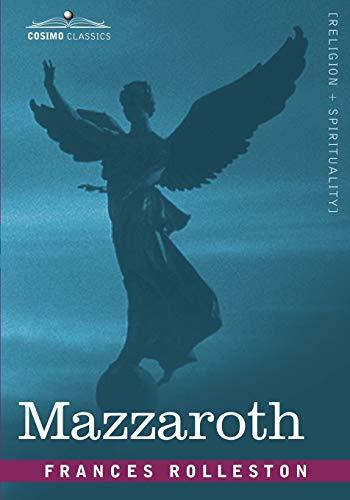 Mazzaroth (Paperback): Frances Rolleston