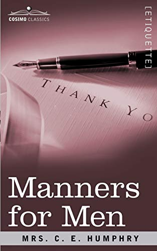 Manners for Men (Paperback): Humphry Mrs Humphry,