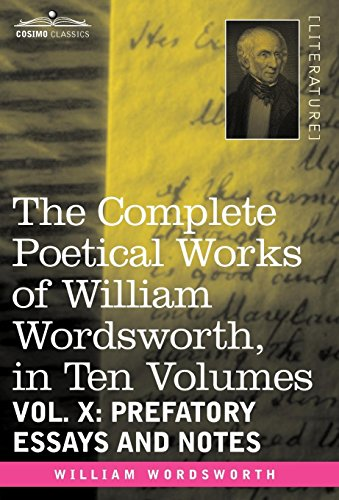 The Complete Poetical Works of William Wordsworth: William Wordsworth