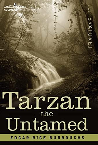 Tarzan the Untamed: Edgar Rice Burroughs