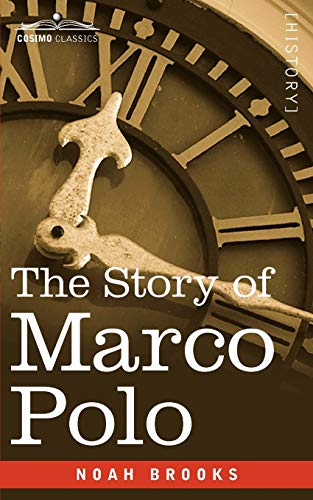 9781605202808: The Story of Marco Polo