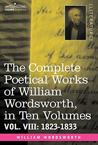 The Complete Poetical Works of William Wordsworth,: Wordsworth, William