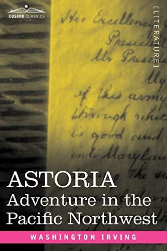 9781605202846: Astoria: Adventure in the Pacific Northwest