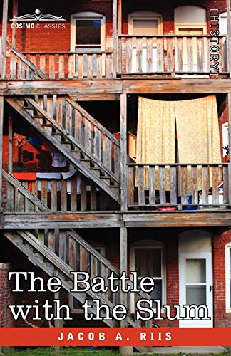 9781605202990: The Battle With the Slum