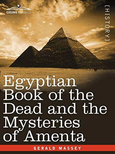 9781605203065: Egyptian Book of the Dead and the Mysteries of Amenta (Ancient Egypt)