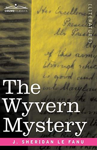 9781605203379: The Wyvern Mystery (Cosimo Classics)