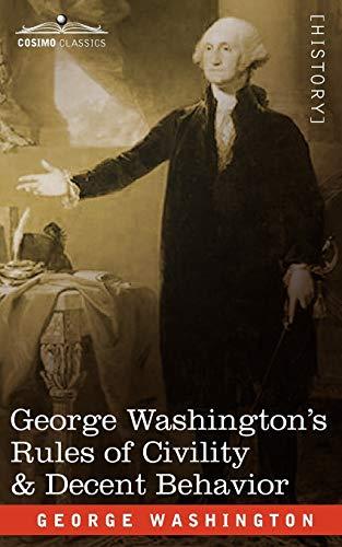 9781605203485: George Washington's Rules of Civility & Decent Behavior