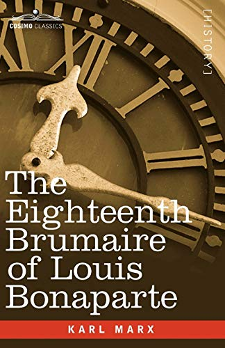 9781605203591: The Eighteenth Brumaire of Louis Bonaparte