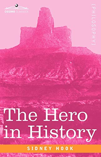 9781605203744: The Hero in History: Study in Limitation and Possibility