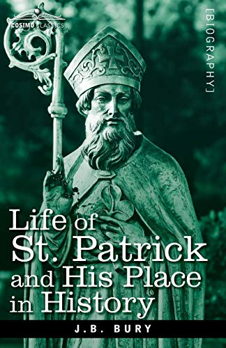 9781605204017: Life of St. Patrick and His Place in History