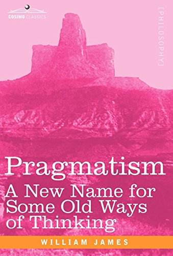 9781605204352: Pragmatism: A New Name for Some Old Ways of Thinking