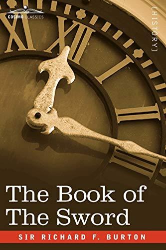 The Book of the Sword: Richard F. Burton