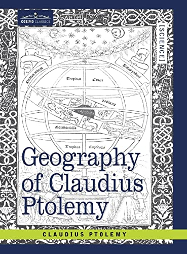 Geography of Claudius Ptolemy: Ptolemy, Claudius