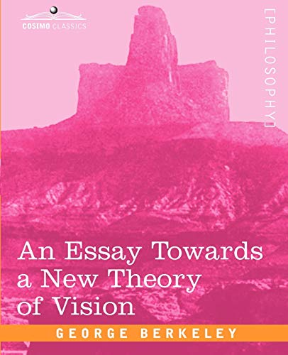 9781605204420: An Essay Towards a New Theory of Vision