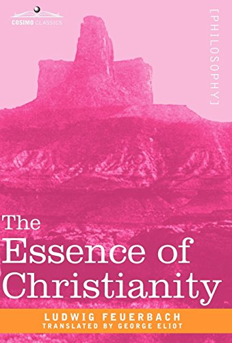 9781605204444: The Essence of Christianity (Cosimo Classics Philosophy)