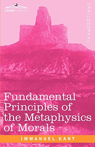 9781605204529: Fundamental Principles of the Metaphysics of Morals