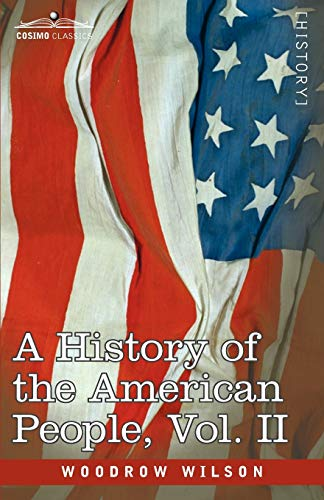 A History of the American People -: Wilson, Woodrow