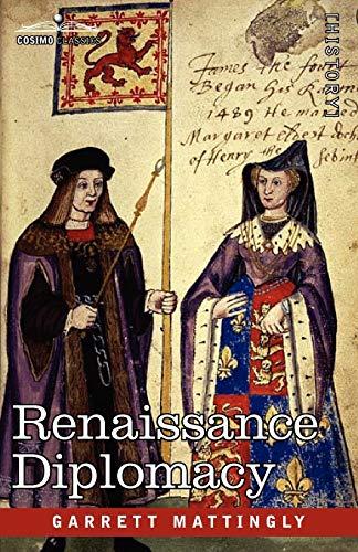9781605204703: Renaissance Diplomacy