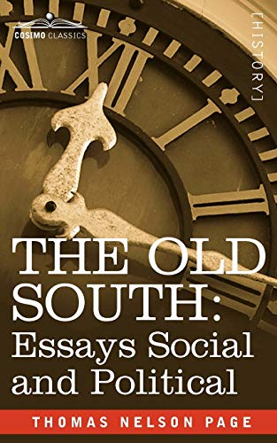 9781605204789: The Old South: Essays Social and Political