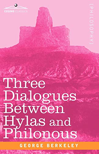 9781605205403: Three Dialogues Between Hylas and Philonous (Cosimo Classics)