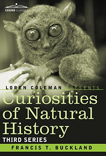 9781605205540: Curiosities of Natural History, in Four Volumes: Third Series