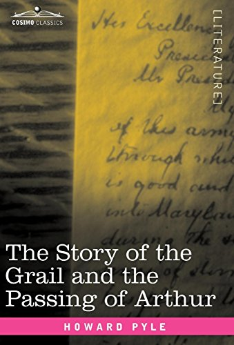 9781605206196: The Story of the Grail and the Passing of Arthur (Cosimo Classics)
