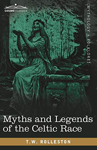 9781605206318: Myths and Legends of the Celtic Race