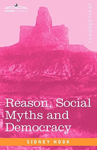 9781605206332: Reason, Social Myths and Democracy