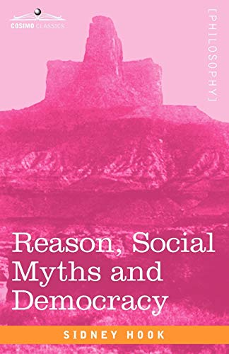 9781605206332: Reason, Social Myths and Democracy